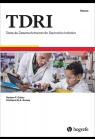 Teste de Desenvolvimento do Raciocínio Indutivo - Caderno de Aplicação