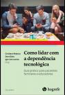 Como lidar com dependência tecnológica