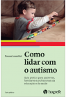Como lidar com o autismo