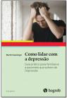 Como lidar com a depressão