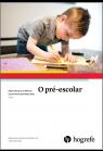 O pré-escolar