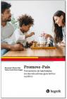Promove - Pais - Treinamento de habilidades sociais educativas: guia teórico e prático.